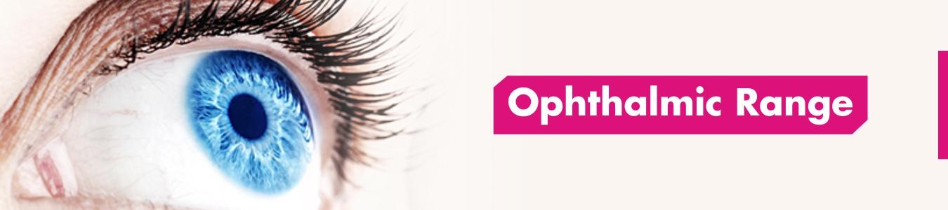 Ophthalmic Range